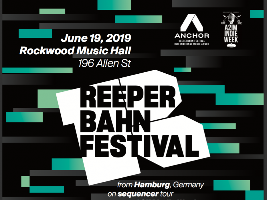 ANCHOR @ Reeperbahn Festival New York Edition